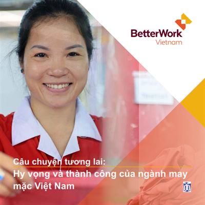 Câu chuyện tương lai: Hi vọng và thành công của ngành may mặc Việt Nam