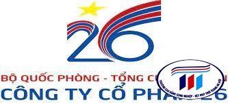 CÔNG TY CỔ PHẦN 26 - BỘ QUỐC PHÒNG - Tuyển dụng