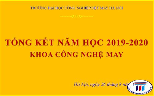HỘI NGHỊ TỔNG KẾT NĂM HỌC 2019-2020 KHOA CÔNG NGHỆ MAY