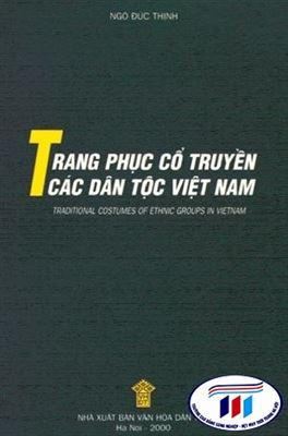 """Giới thiệu sách """"Trang phục cổ truyền các dân tộc Việt Nam"""""""