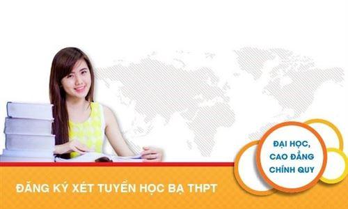 XÉT TUYỂN HỌC BẠ NHẬN ĐĂNG KÝ TỪ 03/5/2018